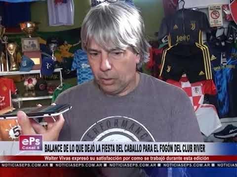 BALANCE DE LO QUE DEJÓ LA FIESTA DEL CABALLO PARA EL FOGÓN DEL CLUB RIVER