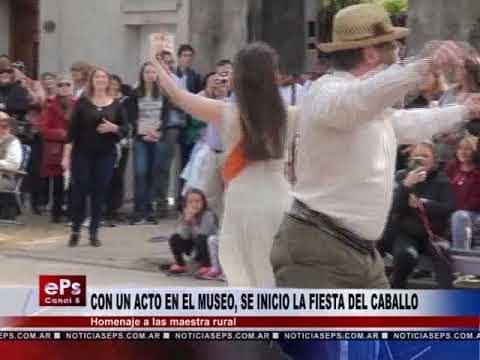 CON UN ACTO EN EL MUSEO, SE INICIO LA FIESTA DEL CABALLO