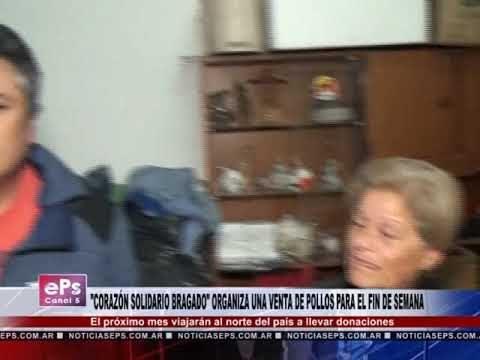CORAZÓN SOLIDARIO BRAGADO ORGANIZA UNA VENTA DE POLLOS PARA EL FIN DE SEMANA