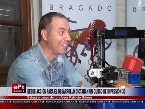 DESDE ACCIÓN PARA EL DESARROLLO DICTARÁN UN CURSO DE IMPRESIÓN 3D
