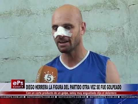 DIEGO HERRERA LA FIGURA DEL PARTIDO OTRA VEZ SE FUE GOLPEADO