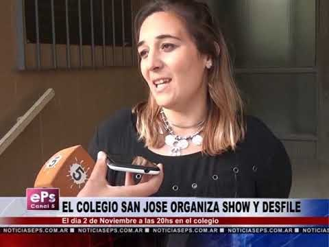 EL COLEGIO SAN JOSE ORGANIZA SHOW Y DESFILE