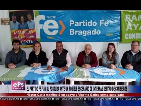 EL PARTIDO FE FIJA SU POSTURA ANTE UN POSIBLE ESCENARIO DE INTERNAS DENTRO DE CAMBIEMOS