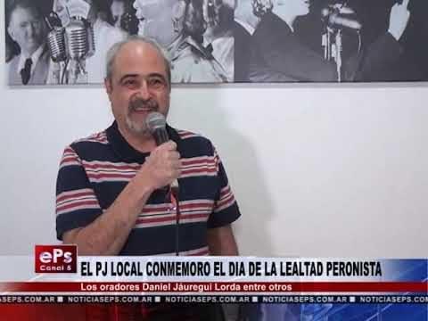 EL PJ LOCAL CONMEMORO EL DIA DE LA LEALTAD PERONISTA
