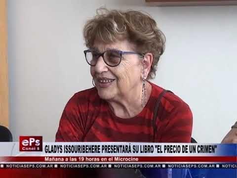 GLADYS ISSOURIBEHERE PRESENTARÁ SU LIBRO EL PRECIO DE UN CRIMEN
