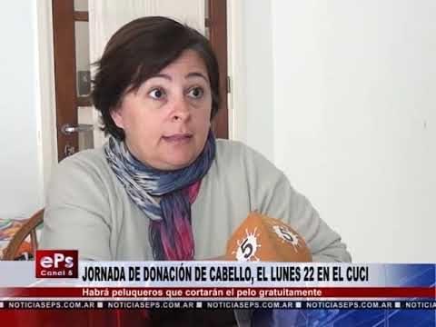 JORNADA DE DONACIÓN DE CABELLO, EL LUNES 22 EN EL CUCI