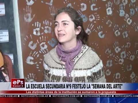 LA ESCUELA SECUNDARIA Nº9 FESTEJÓ LA SEMANA DEL ARTE
