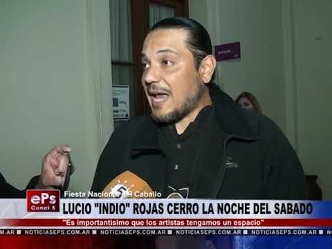 LUCIO INDIO ROJAS CERRO LA NOCHE DEL SABADO