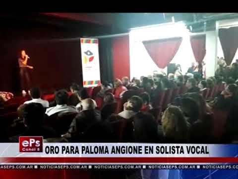 ORO PARA PALOMA ANGIONE EN SOLISTA VOCAL