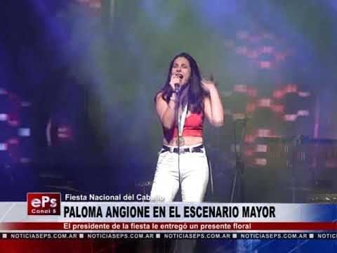 PALOMA ANGIONE EN EL ESCENARIO MAYOR