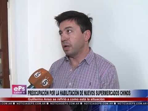 PREOCUPACIÓN POR LA HABILITACIÓN DE NUEVOS SUPERMERCADOS CHINOS