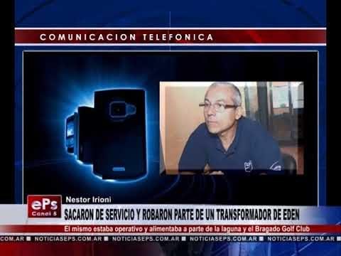 SACARON DE SERVICIO Y ROBARON PARTE DE UN TRANSFORMADOR DE EDEN