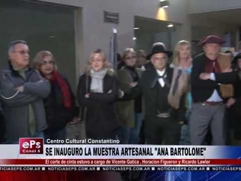 SE INAUGURO LA MUESTRA ARTESANAL ANA BARTOLOME