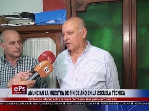 ANUNCIAN LA MUESTRA DE FIN DE AÑO EN LA ESCUELA TÉCNICA