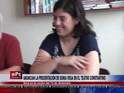ANUNCIAN LA PRESENTACIÓN DE SONIA VEGA EN EL TEATRO CONSTANTINO