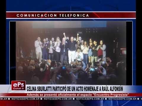 CELINA SBURLATTI PARTICIPÓ DE UN ACTO HOMENAJE A RAÚL ALFONSÍN