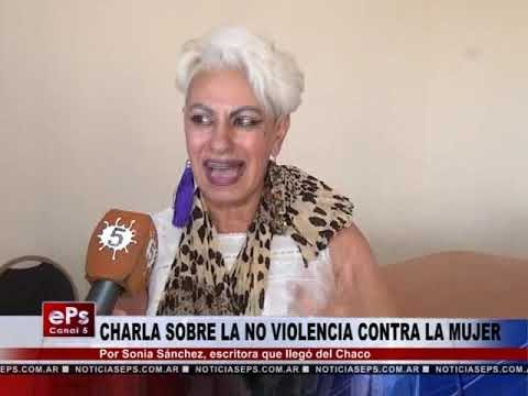 CHARLA SOBRE LA NO VIOLENCIA CONTRA LA MUJER