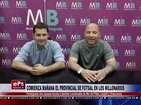 COMIENZA MAÑANA EL PROVINCIAL DE FUTSAL EN LOS MILLONARIOS