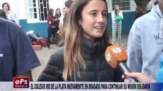 EL COLEGIO RIO DE LA PLATA NUEVAMENTE EN BRAGADO PARA CONTINUAR SU MISIÓN SOLIDARIA