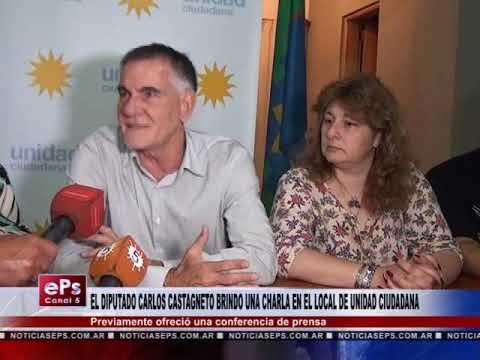 EL DIPUTADO CARLOS CASTAGNETO BRINDO UNA CHARLA EN EL LOCAL DE UNIDAD CIUDADANA