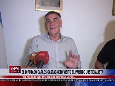 EL DIPUTADO CARLOS CASTAGNETO VISITO EL PARTIDO JUSTICIALISTA