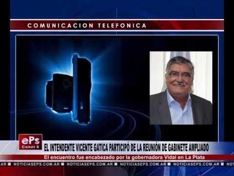 EL INTENDENTE VICENTE GATICA PARTICIPÓ DE LA REUNIÓN DE GABINETE AMPLIADO