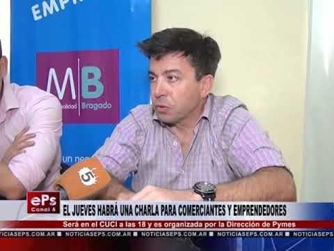 EL JUEVES HABRÁ UNA CHARLA PARA COMERCIANTES Y EMPRENDEDORES