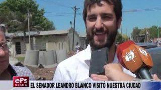 EL SENADOR LEANDRO BLANCO VISITÓ NUESTRA CIUDAD