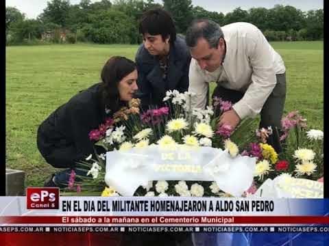 EN EL DIA DEL MILITANTE HOMENAJEARON A ALDO SAN PEDRO