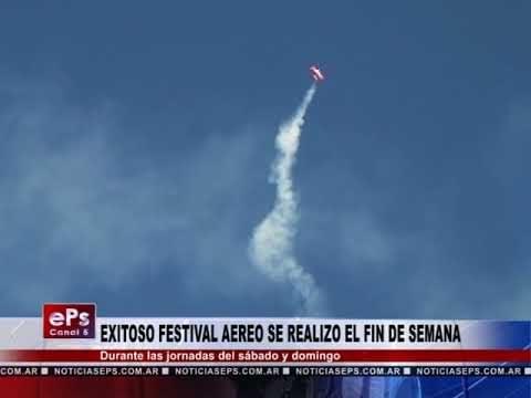 EXITOSO FESTIVAL AEREO SE REALIZO EL FIN DE SEMANA