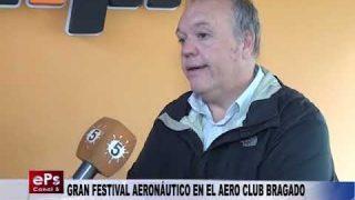 GRAN FESTIVAL AERONÁUTICO EN EL AERO CLUB BRAGADO
