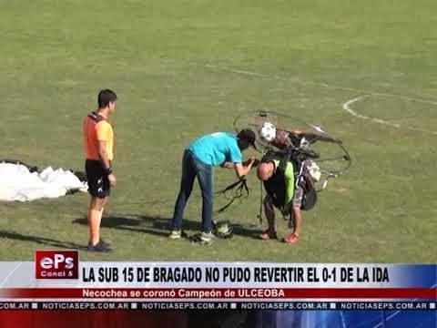 LA SUB 15 DE BRAGADO NO PUDO REVERTIR EL 0 1 DE LA IDA