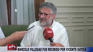 MARCELO VILLEGAS FUE RECIBIDO POR VICENTE GATICA