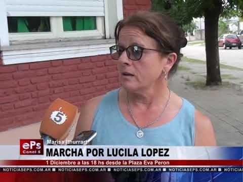 MARCHA POR LUCILA LOPEZ