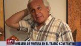 MUESTRA DE PINTURA EN EL TEATRO CONSTANTINO