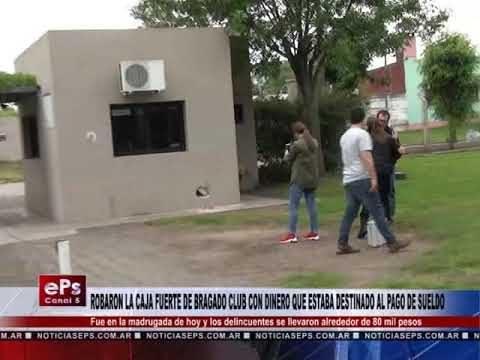 ROBARON LA CAJA FUERTE DE BRAGADO CLUB CON DINERO QUE ESTABA DESTINADO AL PAGO DE SUELDO