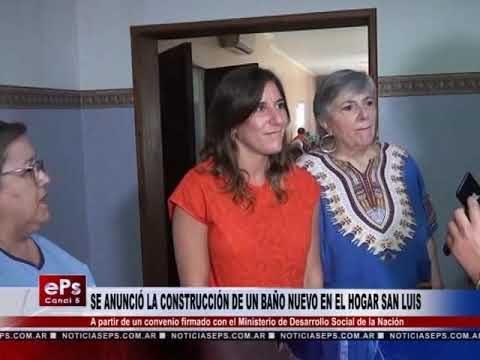 SE ANUNCIÓ LA CONSTRUCCIÓN DE UN BAÑO NUEVO EN EL HOGAR SAN LUIS