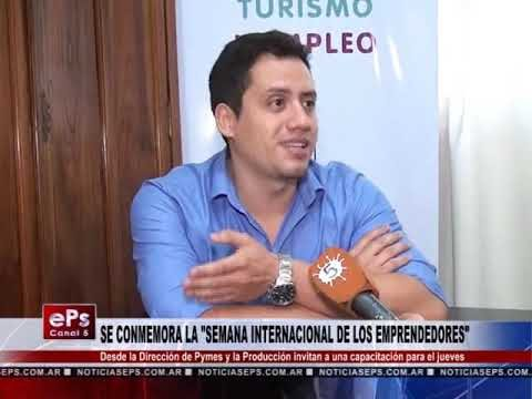 SE CONMEMORA LA SEMANA INTERNACIONAL DE LOS EMPRENDEDORES