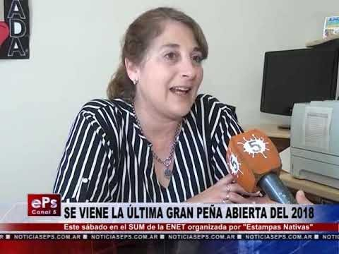 SE VIENE LA ÚLTIMA GRAN PEÑA ABIERTA DEL 2018