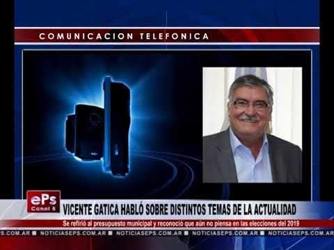 VICENTE GATICA HABLÓ SOBRE DISTINTOS TEMAS DE LA ACTUALIDAD