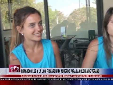 BRAGADO CLUB Y LA UOM FIRMARON UN ACUERDO PARA LA COLONIA DE VERANO