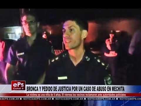 BRONCA Y PEDIDO DE JUSTICIA POR UN CASO DE ABUSO EN MECHITA