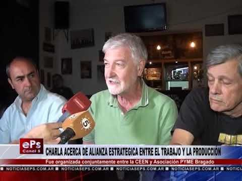 CHARLA ACERCA DE ALIANZA ESTRATEGICA ENTRE EL TRABAJO Y LA PRODUCCIÓN