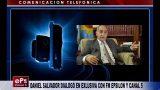 DANIEL SALVADOR DIALOGÓ EN EXLUSIVA CON FM EPSILON Y CANAL 5