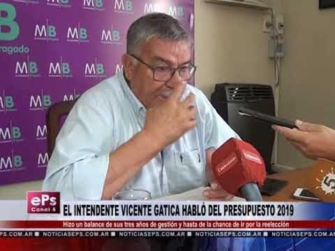 EL INTENDENTE VICENTE GATICA HABLÓ DEL PRESUPUESTO 2019