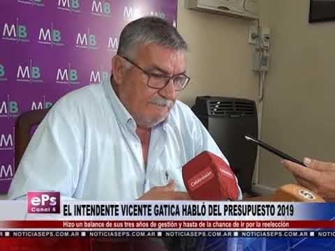 EL INTENDENTE VICENTE GATICA HABLÓ DEL PRESUPUESTO 2019 PARTE 2