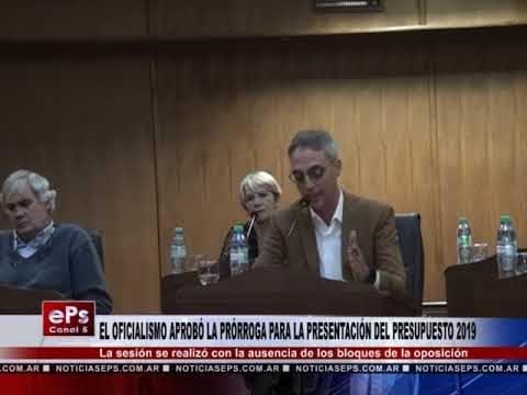 EL OFICIALISMO APROBÓ LA PRÓRROGA PARA LA PRESENTACIÓN DEL PRESUPUESTO 2019