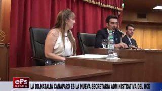 LA DR NATALIA CANAPARO ES LA NUEVA SECRETARIA ADMINISTRATIVA DEL HCD