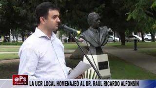 LA UCR LOCAL HOMENAJEÓ AL DRRAÚL RICARDO ALFONSÍN