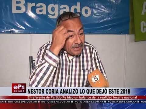 NÉSTOR CORIA ANALIZÓ LO QUE DEJÓ ESTE 2018
